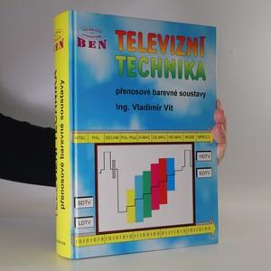 náhled knihy - Televizní technika, přenosové barevné soustavy