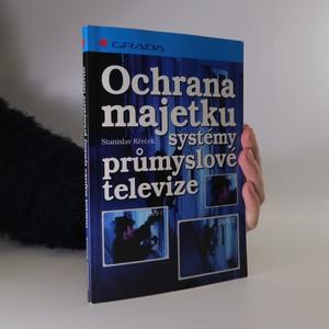 náhled knihy - Ochrana majetku systémy průmyslové televize