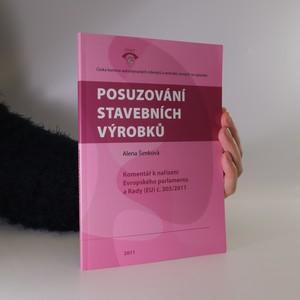 náhled knihy - Posuzování stavebních výrobků. Komentář k nařízení Evropského parlamentu a Rady (EU) č. 305