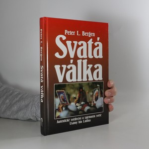náhled knihy - Svatá válka : autentické svědectví o tajemném světě Usámy bin Ládina