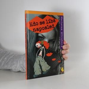 náhled knihy - Kdo se líbá naposled
