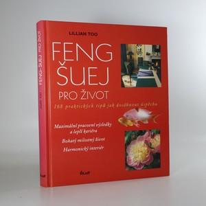 náhled knihy - Feng-šuej pro život. 168 praktických tipů jak dosáhnout úspěchu