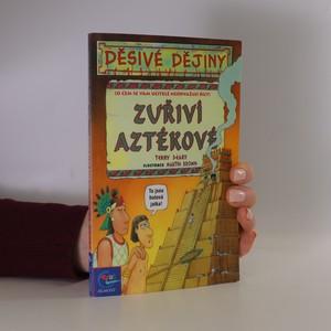 náhled knihy - Zuřiví Aztékové