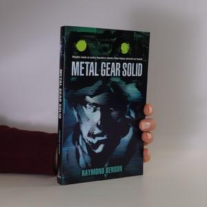 náhled knihy - Metal gear solid : oficiální román na motivy legendární videohry Hidea Kojimy vytvořené pro Konami