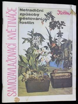náhled knihy - Netradiční způsoby pěstování rostlin, samozavlažovací květináče