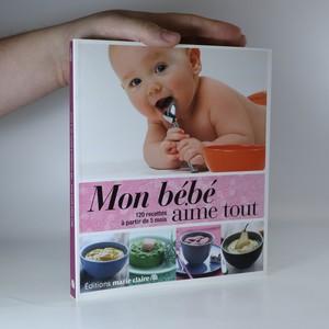 náhled knihy - Mon bébé aime tout