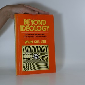 náhled knihy -  Beyond Ideology. A Christian Response to Sociopolitical Conflict in Asia
