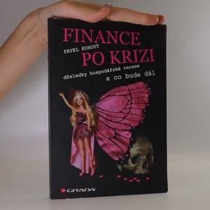náhled knihy - Finance po krizi. Důsledky hospodářské recese a co bude dál.
