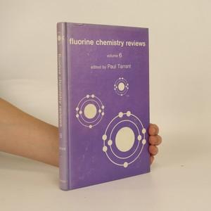 náhled knihy - Fluorine Chemistry Reviews 6