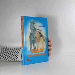 náhled knihy - Diablo : můj vysněný kůň
