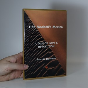 náhled knihy - Tina Modotti's Mexico : a tale of love and revolution