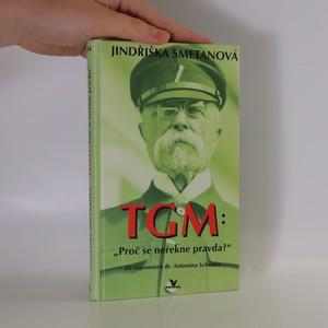 náhled knihy - TGM: proč se neřekne pravda?