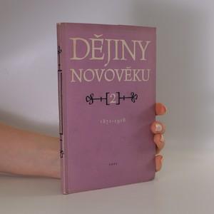 náhled knihy - Dějiny novověku. 2, 1871-1918