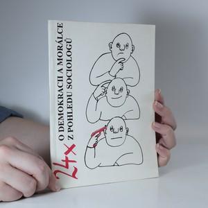 náhled knihy - 24x o demokracii a morálce z pohledu sociologů
