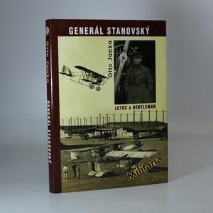 náhled knihy - Generál Stanovský. Příběh legionáře a letce a také příběh o zapomenuté ctnosti