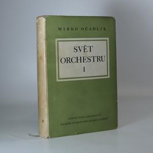 náhled knihy - Svět orchestru. Průvodce tvorbou orchestrální. Díl 1, Klasikové a romantikové
