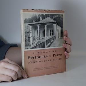náhled knihy - Bertramka v Praze. Mozartovo památné sídlo