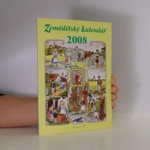 náhled knihy - Zemědělský kalendář. Kalendář pro zemědělství a venkov na rok 2008