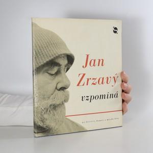 náhled knihy - Jan Zrzavý vzpomíná na domov, dětství a mladá léta