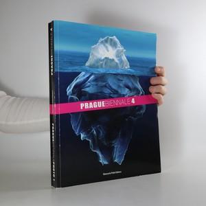 náhled knihy - Prague biennale 4 : prague biennale photo 1