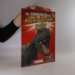náhled knihy - Prehistorický svět : 3D dobrodružství