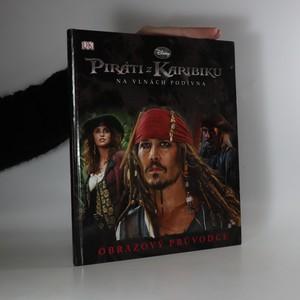 náhled knihy - Piráti z Karibiku. Obrazový průvodce. Na vlnách podivna