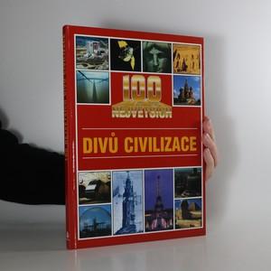 náhled knihy - 100 největších divů civilizace