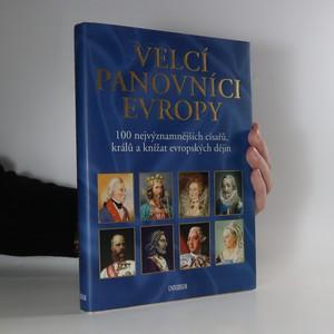 náhled knihy - Velcí panovníci Evropy