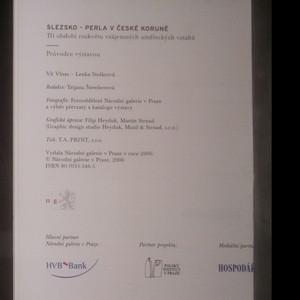 antikvární kniha Slezsko - perla v České koruně : tři období vzájemných uměleckých vztahů : průvodce výstavou : Praha, Valdštejnská jízdárna, 17.11.2006-8.4.2007, 2006