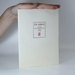 náhled knihy - Ex Libris ze sbírek Uměleckoprůmyslového muzea (8 listů, komplet)
