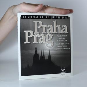 náhled knihy - Praha. Prag. Praha očima básníka a fotografa. Prag in den Augen des Dichters und Photographen.