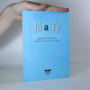 náhled knihy - Já a Ty. O křesťanství, židovství a jejich vzájemných vztazích.
