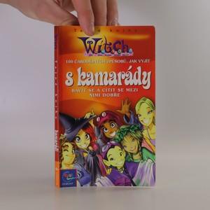 náhled knihy - 100 čarodějných způsobů, jak vyjít s kamarády, bavit se a cítit se mezi nimi dobře