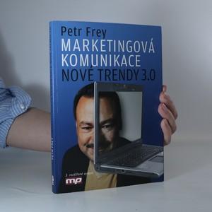 náhled knihy - Marketingová komunikace. Nové trendy 3.0