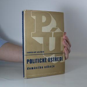 náhled knihy - Politické ústředí domácího odboje