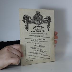 náhled knihy - XXXIX. dražba. II. díl ze sbírek zámku Viesko, soukromého a j. majetku (bez tiráže)