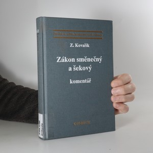 náhled knihy - Zákon směnečný a šekový : komentář