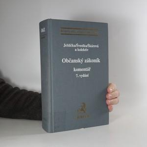 náhled knihy - Občanský zákoník : komentář : 7. vydání