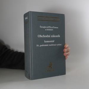náhled knihy - Obchodní zákoník : komentář : 10. podstatně rozšířené vydání