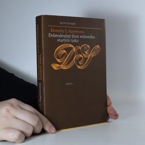 náhled knihy - Dobrodružný život milovníka starých tisků