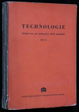 náhled knihy - Technologie : učební text pro průmyslové školy strojnické. Díl 1
