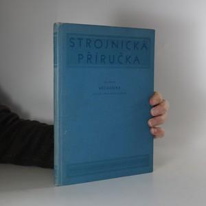 náhled knihy - Strojnická příručka. Díl 4., Mechanika