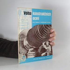 náhled knihy - Volba konstrukčních ocelí pro vysoce namáhavé stroje