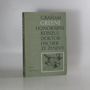 náhled knihy - Honorární konzul Doktor Fisher ze Ženevy