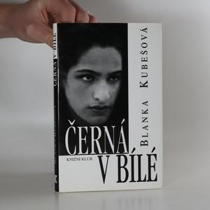 náhled knihy - Černá v bílé. Sonatina pro černé a bílé ruce