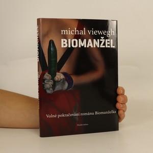 náhled knihy - Biomanžel (věnování a podpis autora)