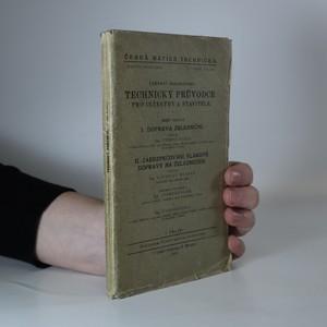 náhled knihy - Technický průvodce pro inženýry a stavitele. Doprava železniční. Zabezpečování vlakové dopravy na železnicích