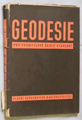 náhled knihy - Geodesie : učebnice pro průmyslové školy stavební, odbor pro občanské a průmyslové stavby