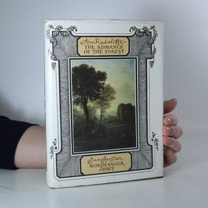 náhled knihy - The romance of the forest. Northanger Abbey (2 knihy v 1 svazku)