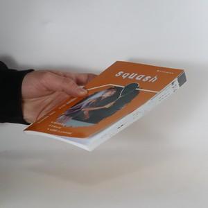 antikvární kniha Squash, 2005